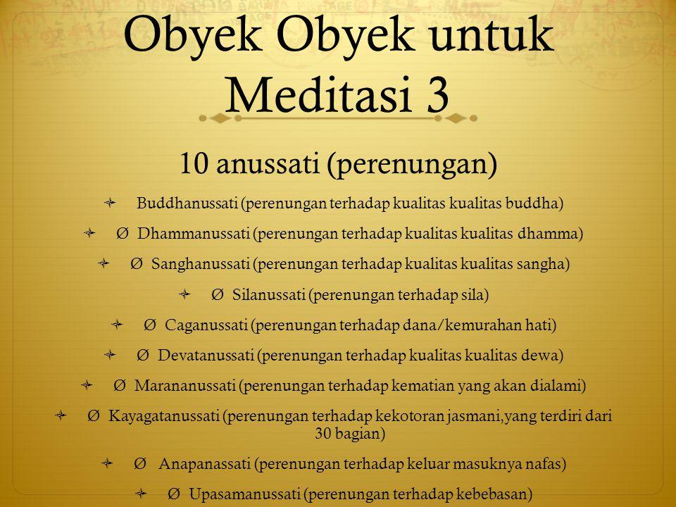Obyek Obyek untuk Meditasi 3