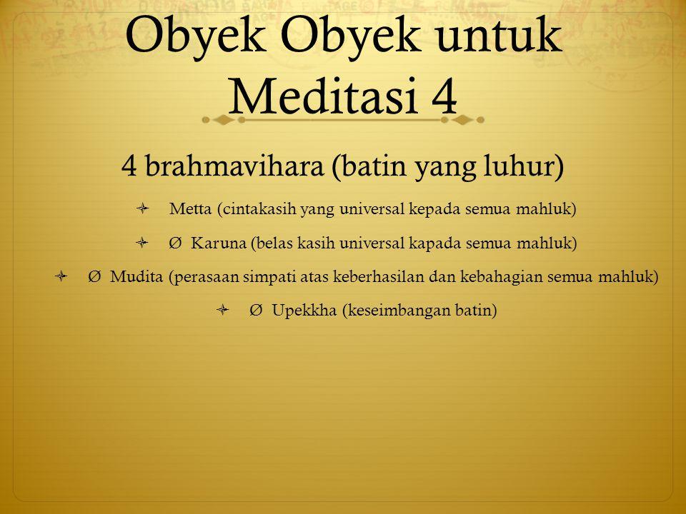 Obyek Obyek untuk Meditasi 4