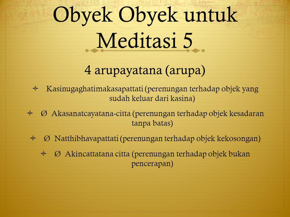 Obyek Obyek untuk Meditasi 5