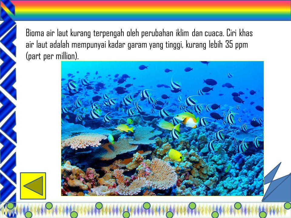 Bioma air laut kurang terpengah oleh perubahan iklim dan cuaca
