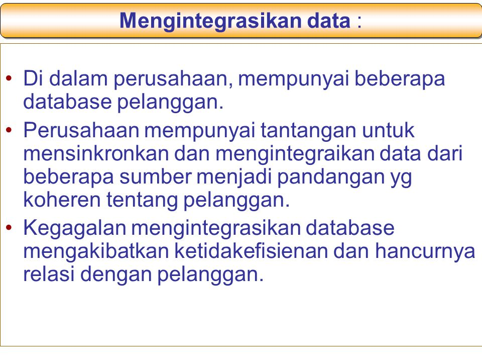 Mengintegrasikan data :