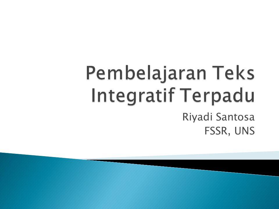 Pembelajaran Teks Integratif Terpadu
