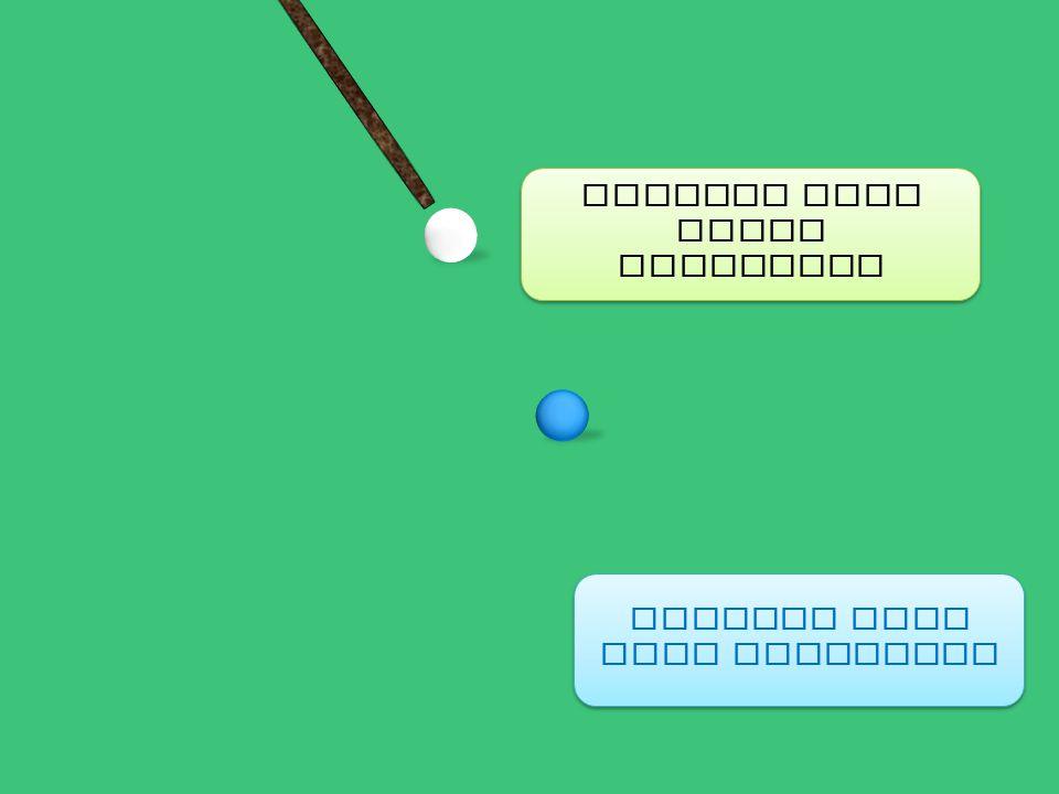 Mengapa bola putih bergerak Mengapa bola biru bergerak