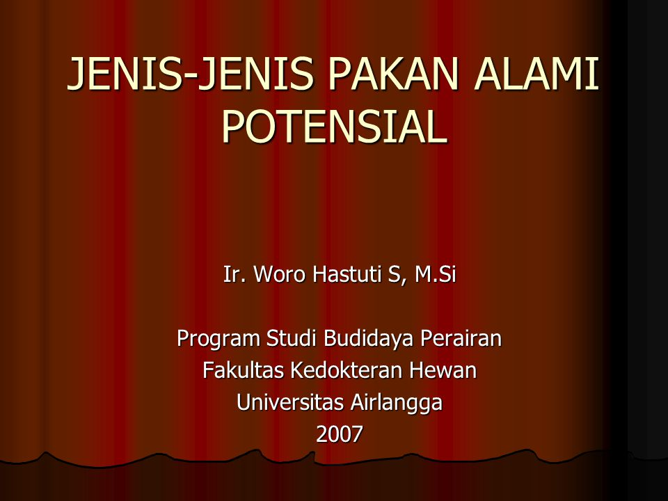 JENIS-JENIS PAKAN ALAMI POTENSIAL