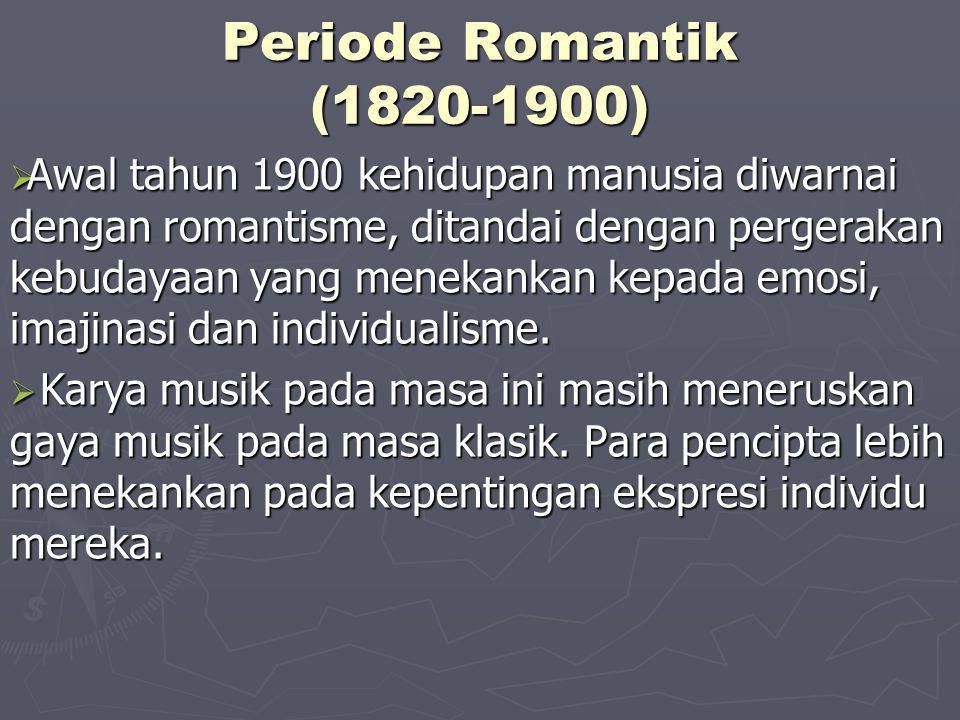 Periode Romantik (1820-1900)