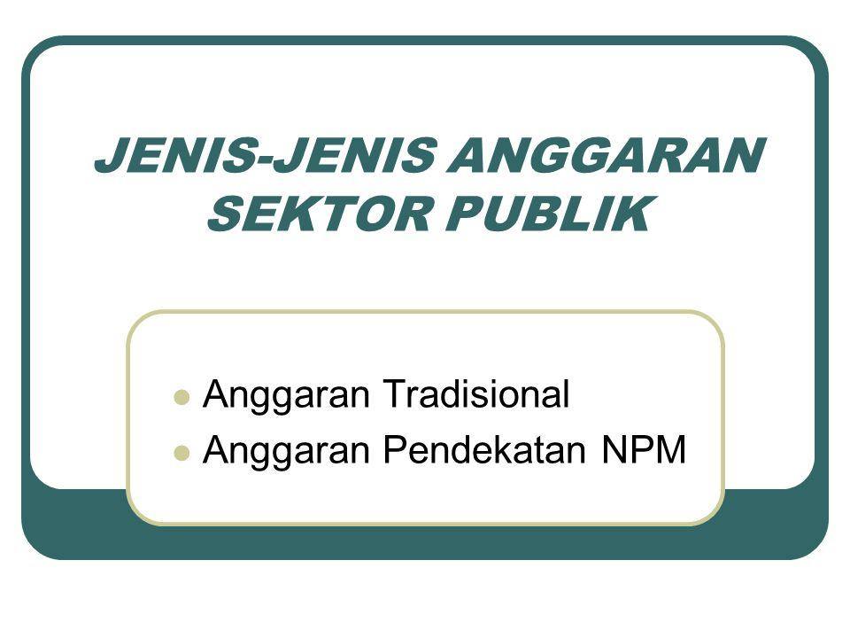 JENIS-JENIS ANGGARAN SEKTOR PUBLIK
