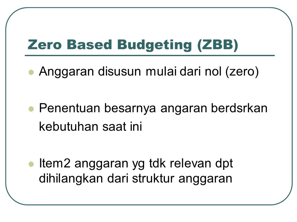 powerpoint on zero based budgeting and performance budget 8policy brief performance budgeting: simply including information on performance in budget documents is a long results-based management and accountability.
