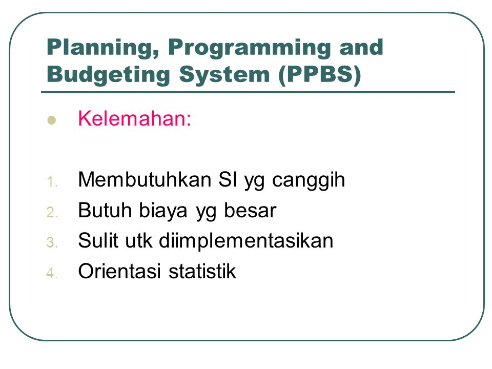 Planning, Programming and Budgeting System (PPBS)