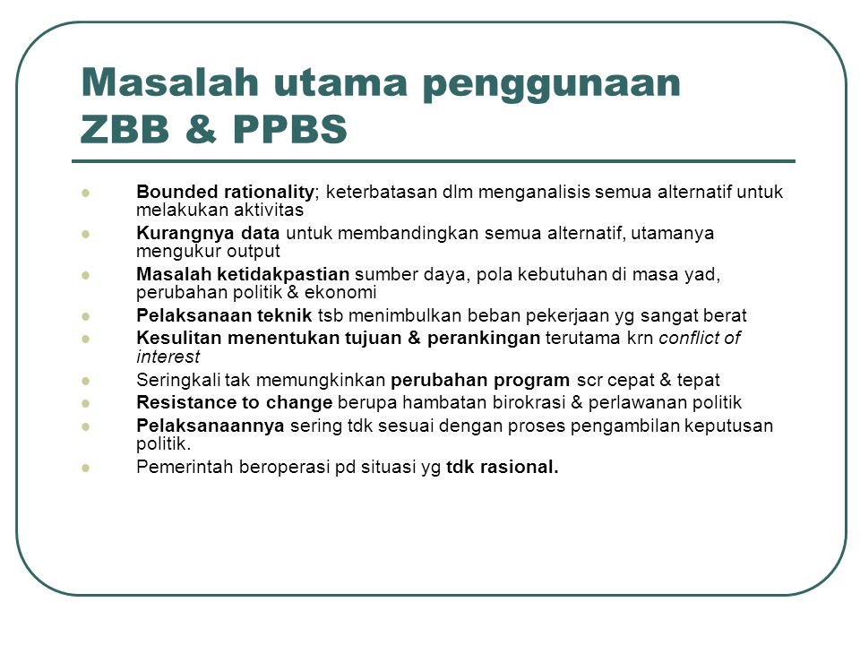 Masalah utama penggunaan ZBB & PPBS