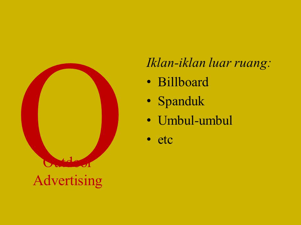 O Outdoor Advertising Iklan-iklan luar ruang: Billboard Spanduk