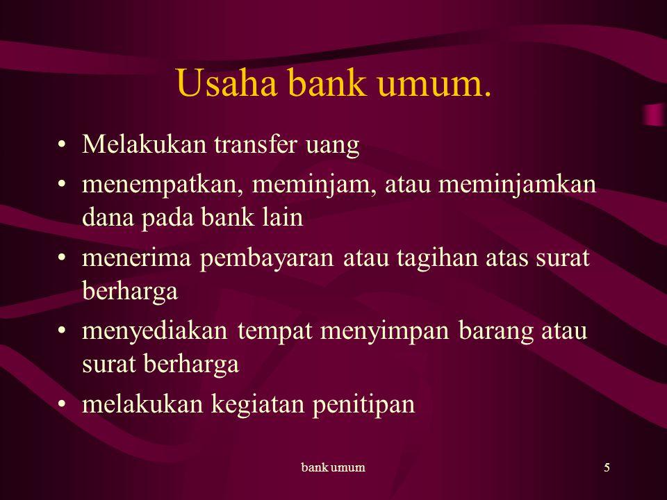 Usaha bank umum. Melakukan transfer uang