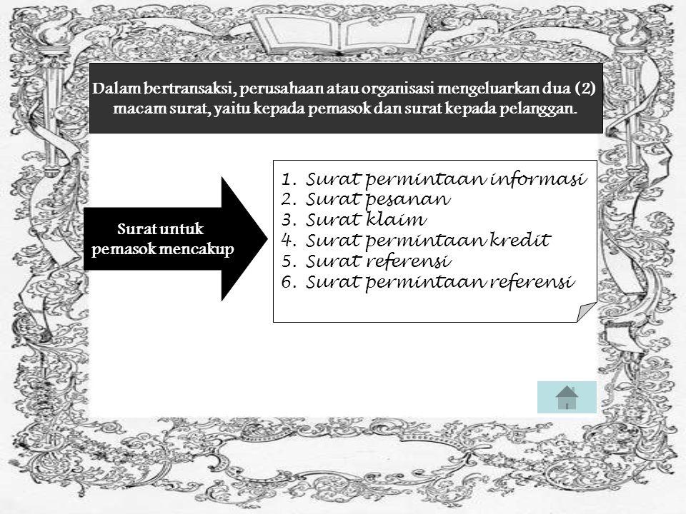 Dalam bertransaksi, perusahaan atau organisasi mengeluarkan dua (2)