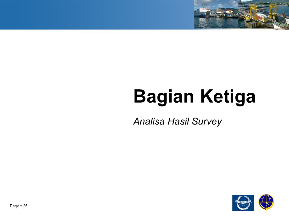 Bagian Ketiga Analisa Hasil Survey Page  26