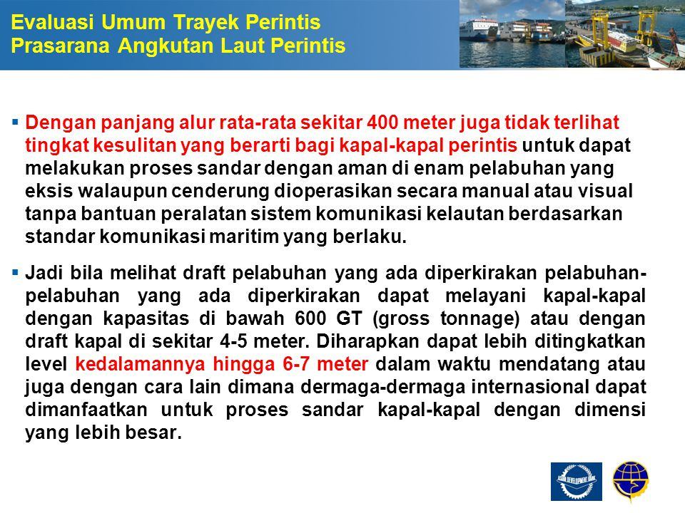 Evaluasi Umum Trayek Perintis Prasarana Angkutan Laut Perintis