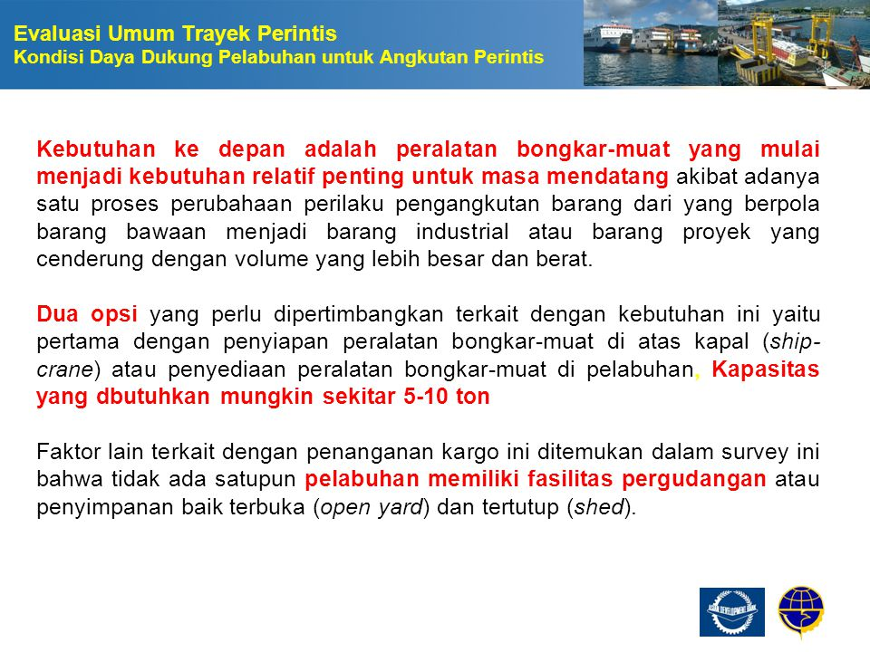Evaluasi Umum Trayek Perintis Kondisi Daya Dukung Pelabuhan untuk Angkutan Perintis
