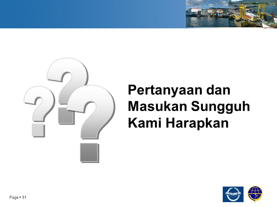 Pertanyaan dan Masukan Sungguh Kami Harapkan Page  91