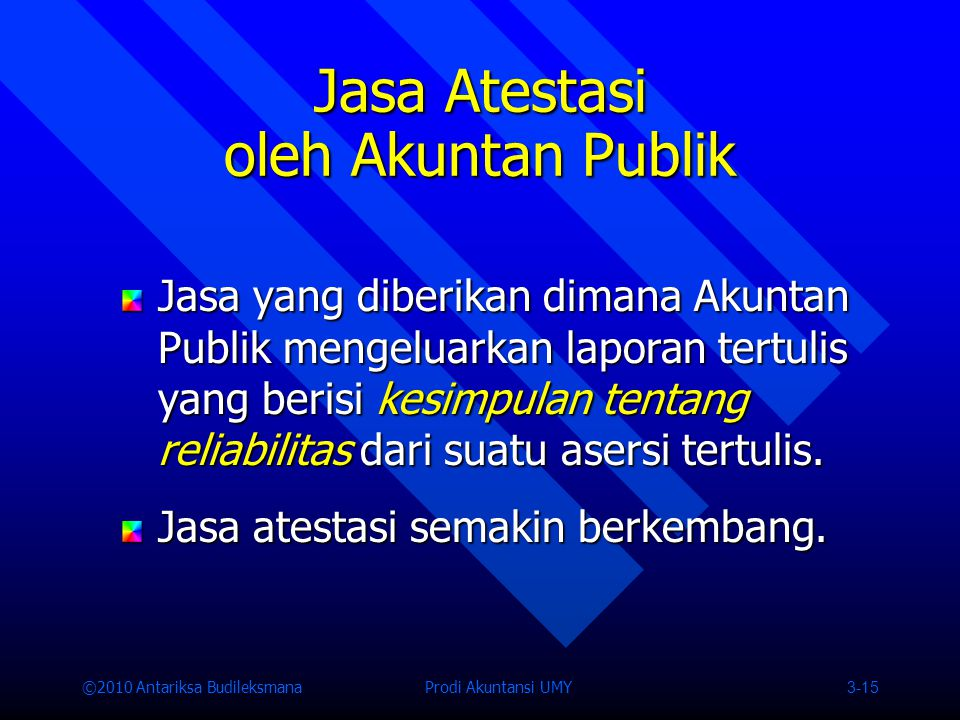 Jasa Atestasi oleh Akuntan Publik