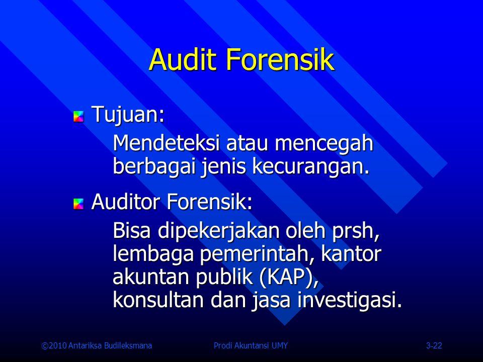 Audit Forensik Tujuan: