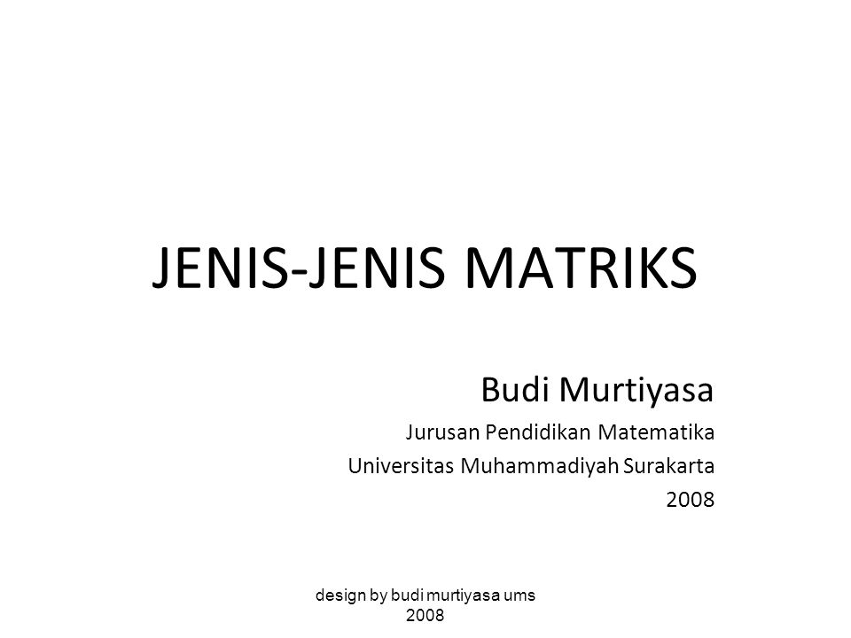 design by budi murtiyasa ums 2008
