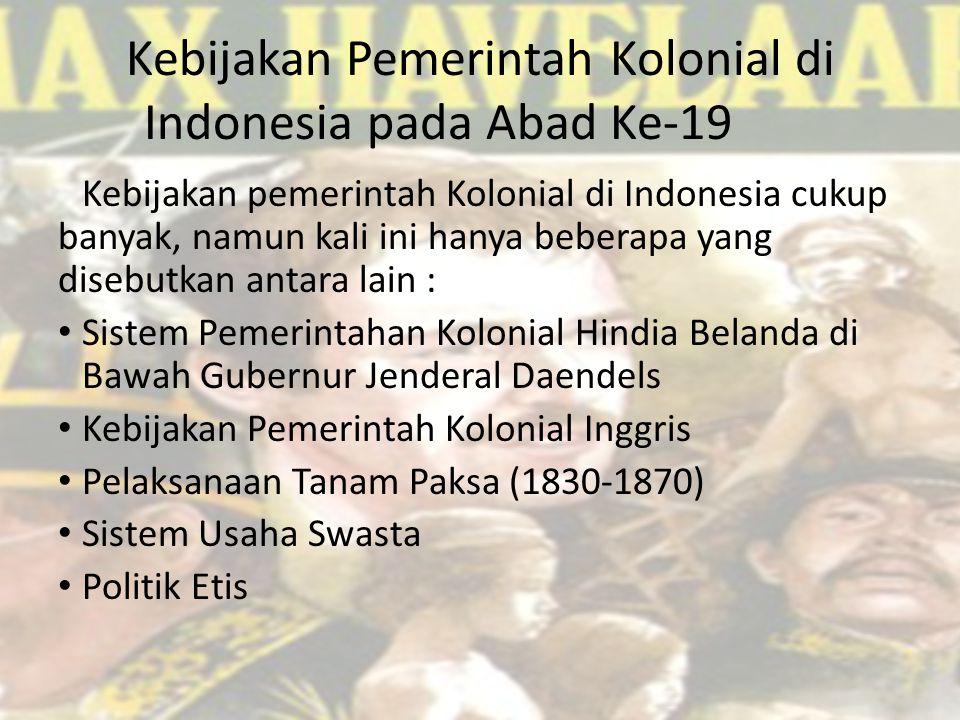 Kebijakan Pemerintah Kolonial di Indonesia pada Abad Ke-19