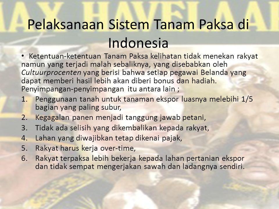 Pelaksanaan Sistem Tanam Paksa di Indonesia