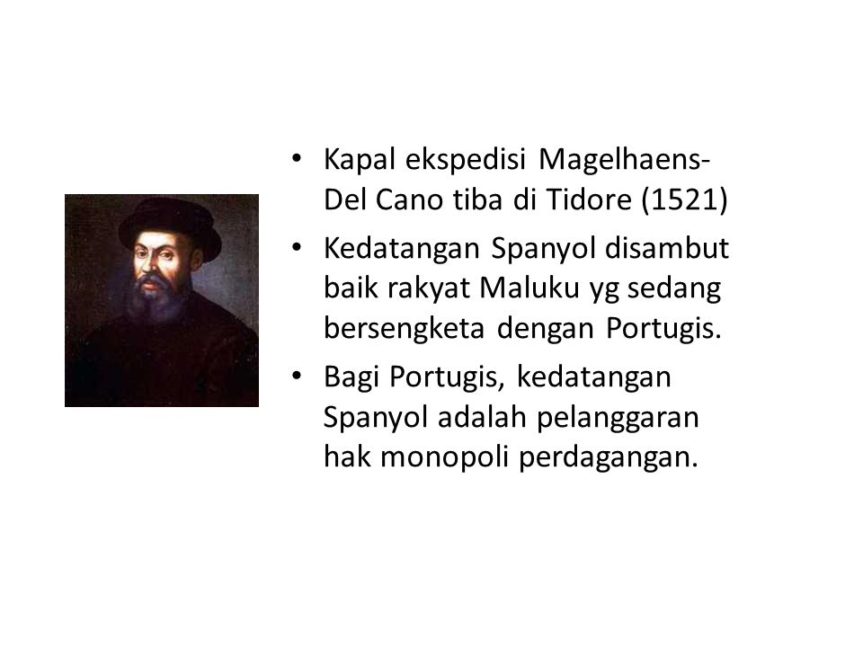 Kapal ekspedisi Magelhaens-Del Cano tiba di Tidore (1521)