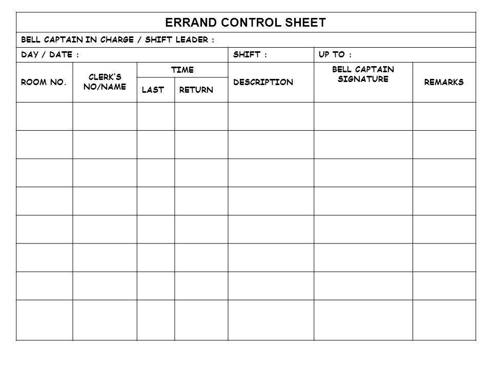 ERRAND CONTROL SHEET BELL CAPTAIN IN CHARGE / SHIFT LEADER :
