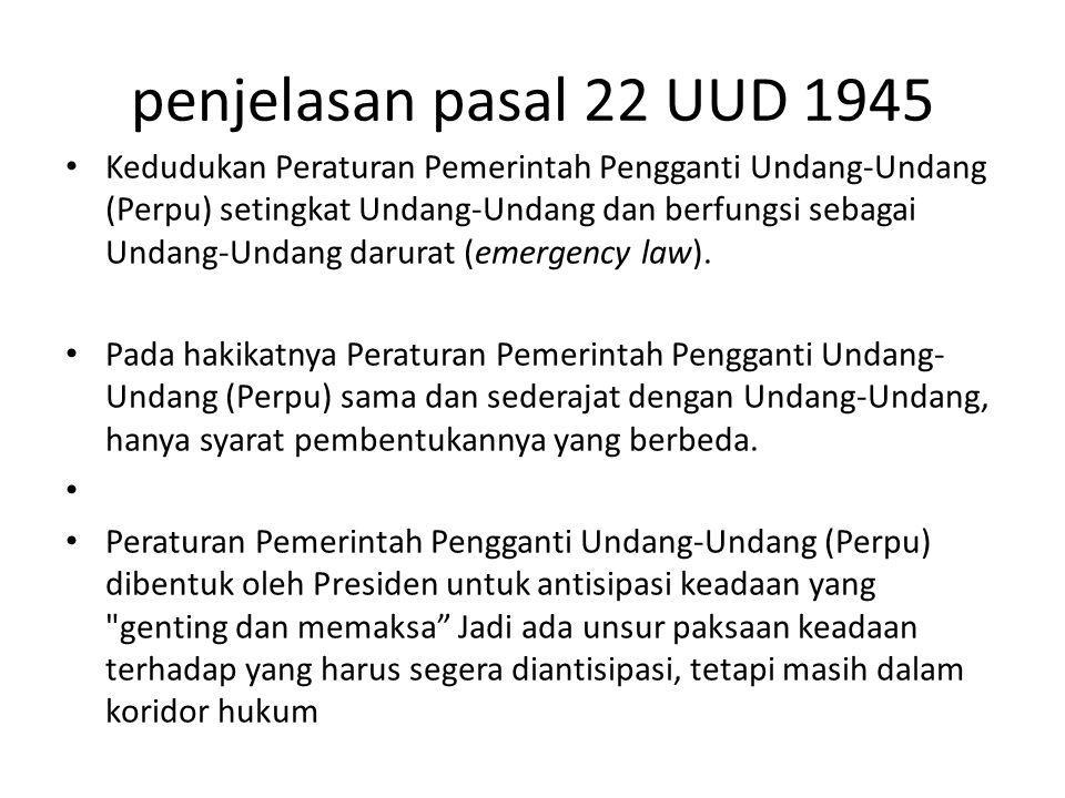 penjelasan pasal 22 UUD 1945