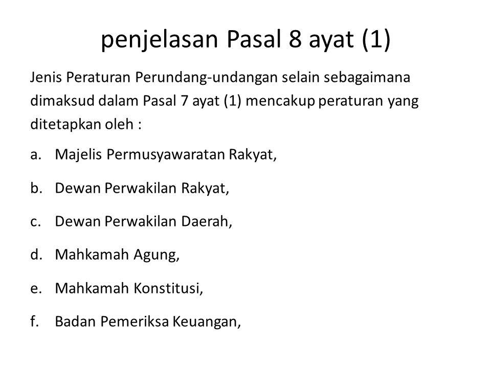 penjelasan Pasal 8 ayat (1)