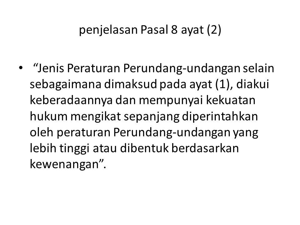 penjelasan Pasal 8 ayat (2)