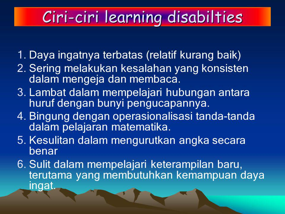 Ciri-ciri learning disabilties