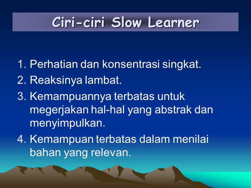 Ciri-ciri Slow Learner
