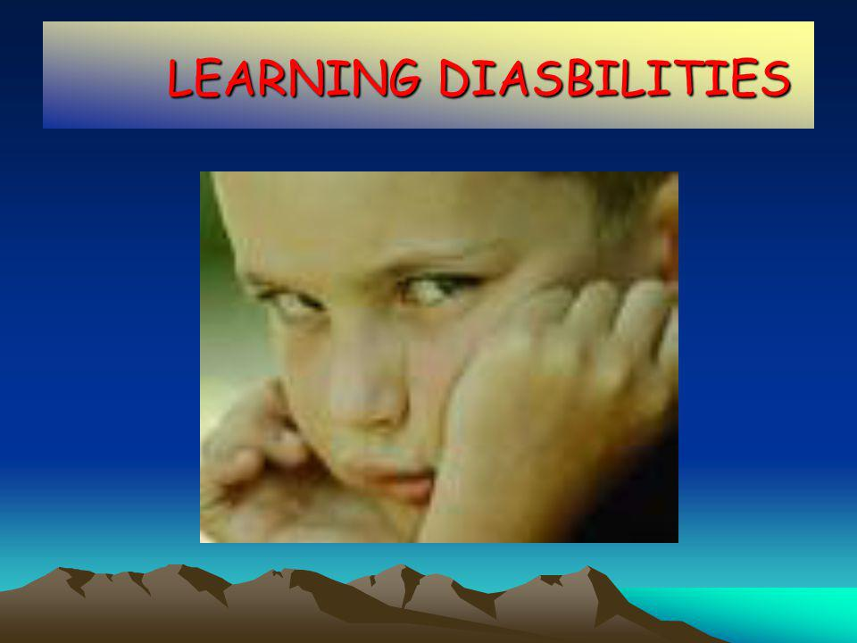 LEARNING DIASBILITIES