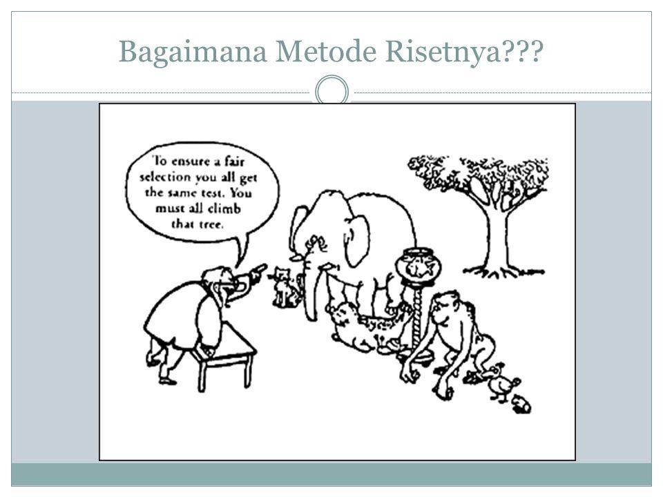 Bagaimana Metode Risetnya