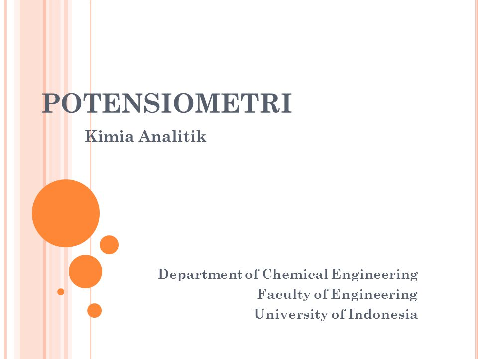 POTENSIOMETRI Kimia Analitik Department of Chemical Engineering