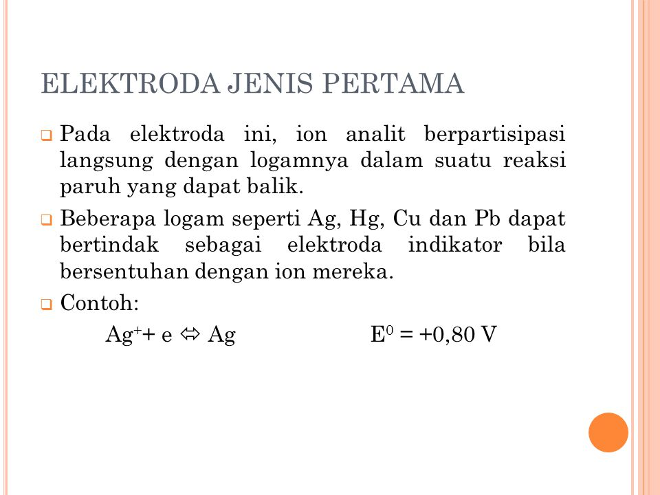 ELEKTRODA JENIS PERTAMA