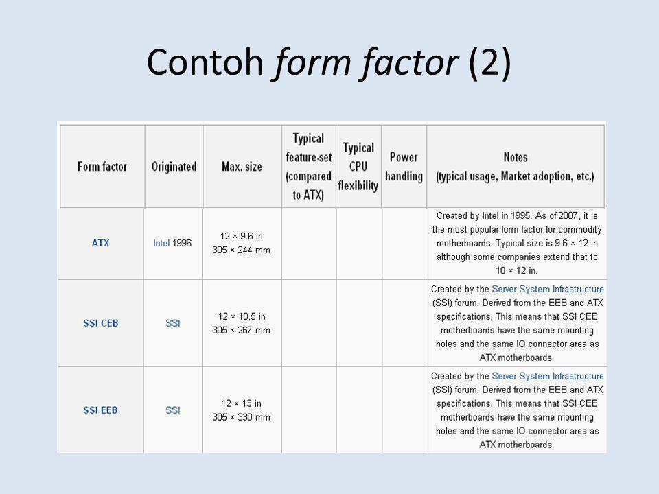 Contoh form factor (2)