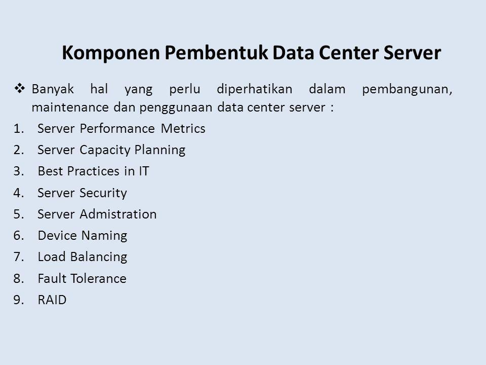 Komponen Pembentuk Data Center Server