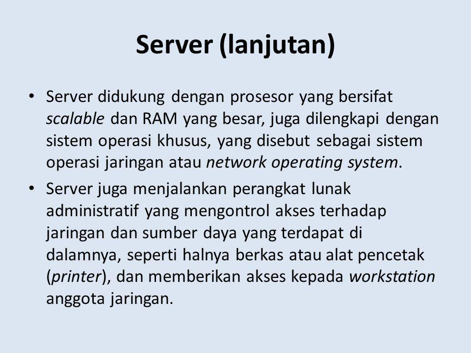 Server (lanjutan)