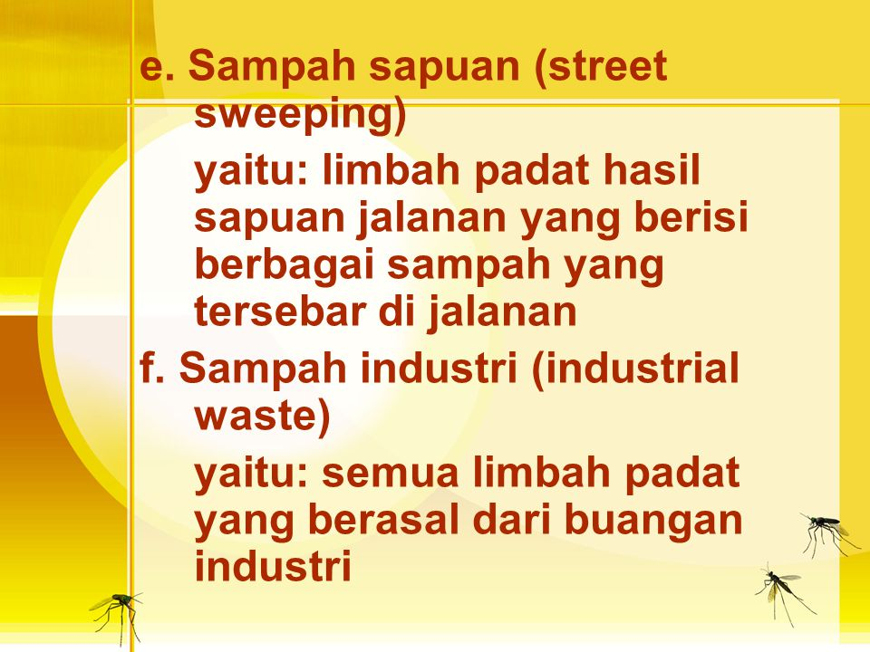 e. Sampah sapuan (street sweeping)