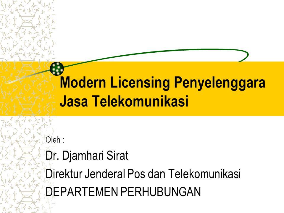 Modern Licensing Penyelenggara Jasa Telekomunikasi