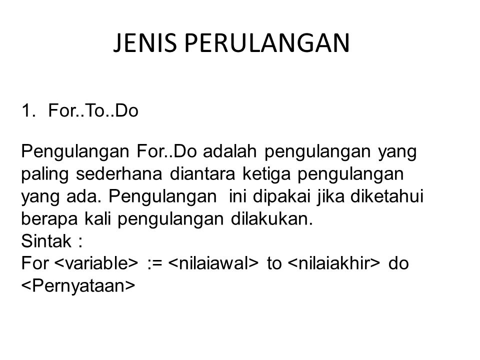 JENIS PERULANGAN For..To..Do