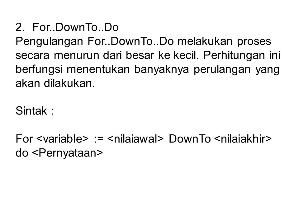 For..DownTo..Do