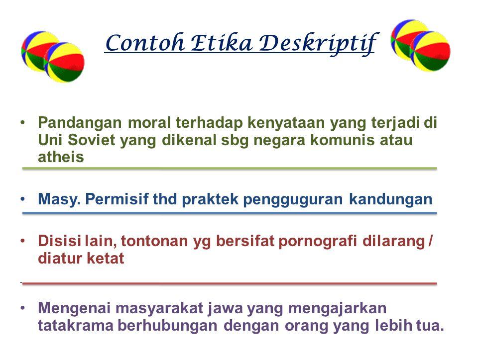 Contoh Etika Deskriptif