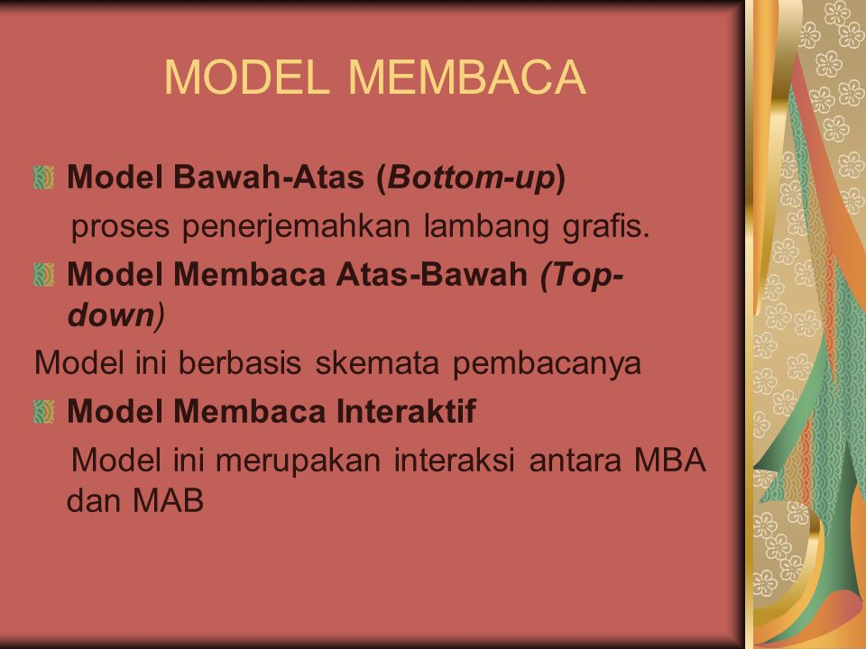 MODEL MEMBACA Model Bawah-Atas (Bottom-up)