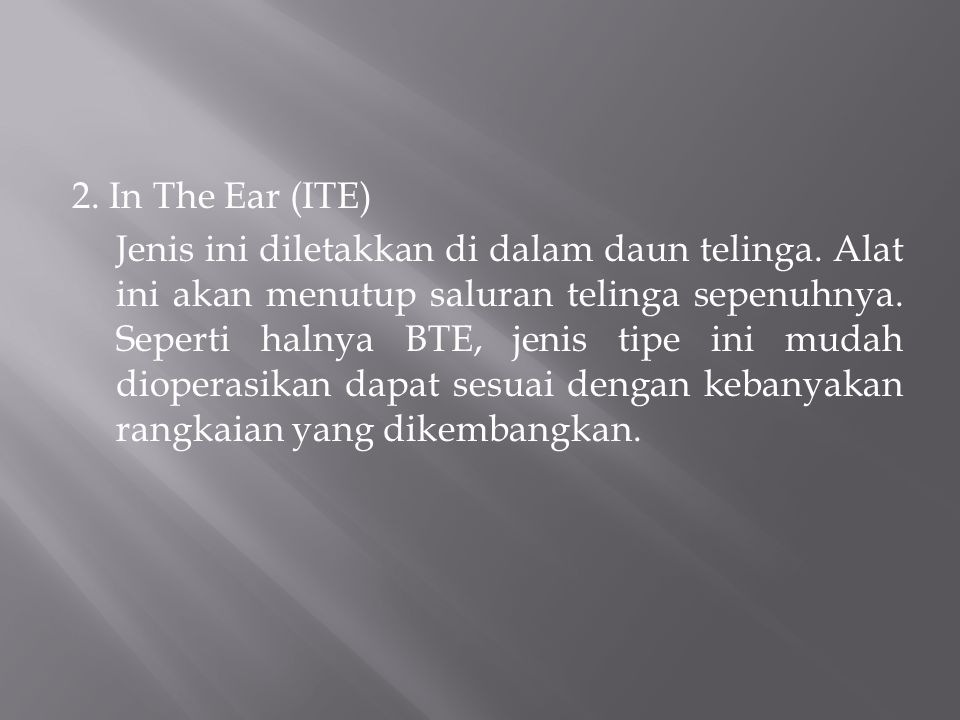 2. In The Ear (ITE)