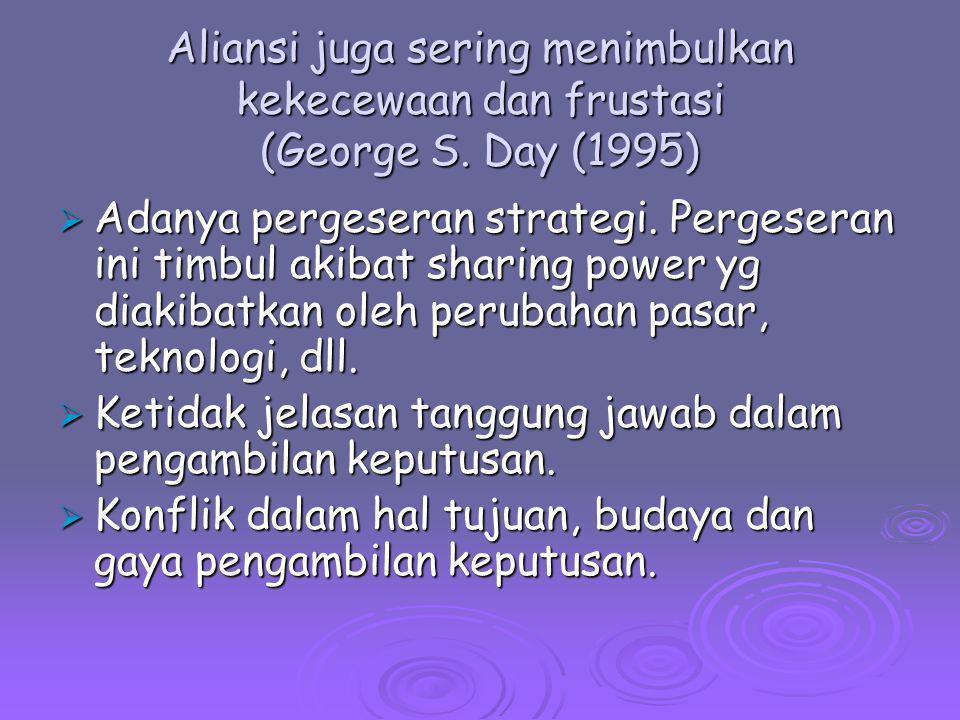 Aliansi juga sering menimbulkan kekecewaan dan frustasi (George S