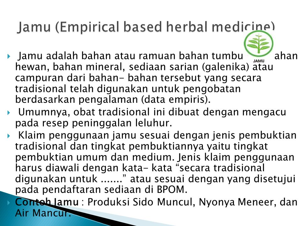 Jamu (Empirical based herbal medicine)