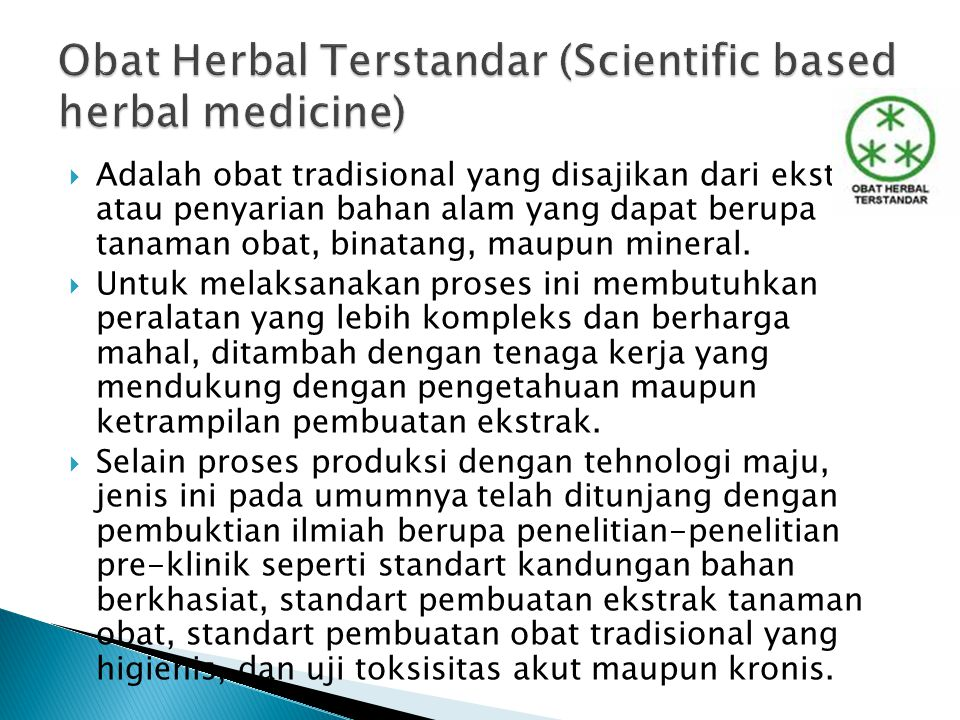 Obat Herbal Terstandar (Scientific based herbal medicine)