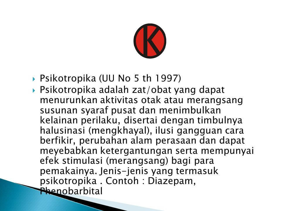 Psikotropika (UU No 5 th 1997)